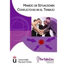 Manejo de Situaciones Conflictivas en el Trabajo