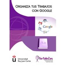 Organiza tus Trabajos con Google