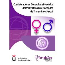 Consideraciones Generales y Prejuicios del VIH y otras Enfermedades de Transmisión Sexual