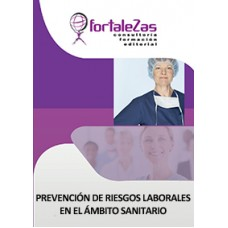 Prevención de Riesgos Laborales en el Ámbito Sanitario