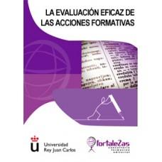 La Evaluación Eficaz de las Acciones Formativas