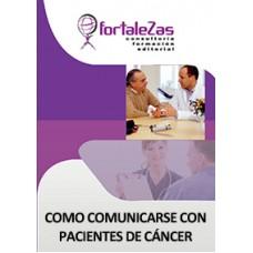 Como Comunicarse con Pacientes de Cáncer