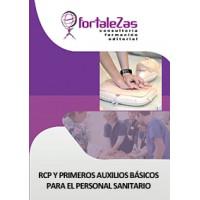 RCP y Primeros Auxilios Básicos para Personal Sanitario