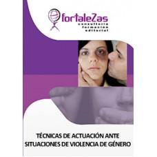 Técnicas de Actuación Ante Situaciones de Violencia de Género