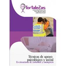 Libro: Técnicas de Apoyo Psicológico y Social en Situaciones de Catástrofe y Emergencia